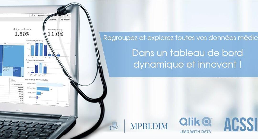 Webinar Mercredi 17 Juin – 11h : Regroupez et explorez toutes vos données médicales et médico-économiques dans un tableau de bord dynamique et innovant !