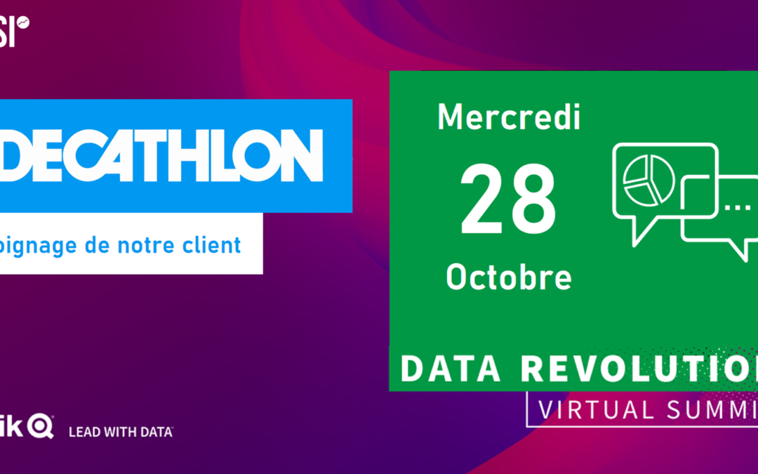 Data Revolution Virtual 2020 – Replay – Témoignage DECATHLON, Tendances de la Data, nouveautés Qlik Sense…