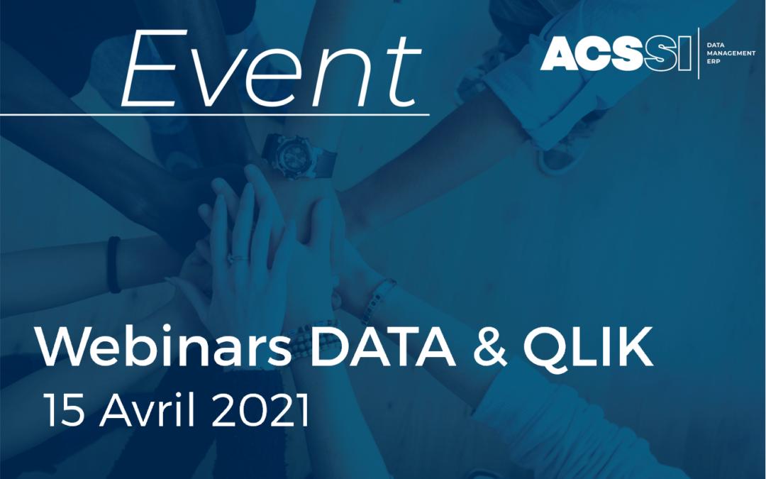 3 Webinars DATA & QLIK le Jeudi 15 Avril dès 9h30 : Découverte de Qlik Sense | Nouveautés et Roadmap 2021 | Intégration de données